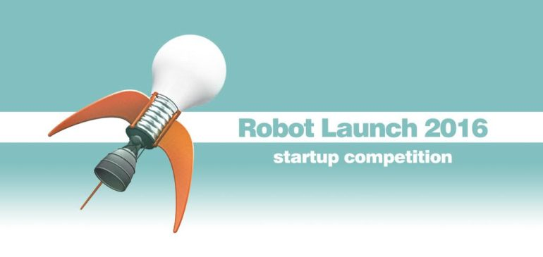Last call for startups – Robot Launch 2016