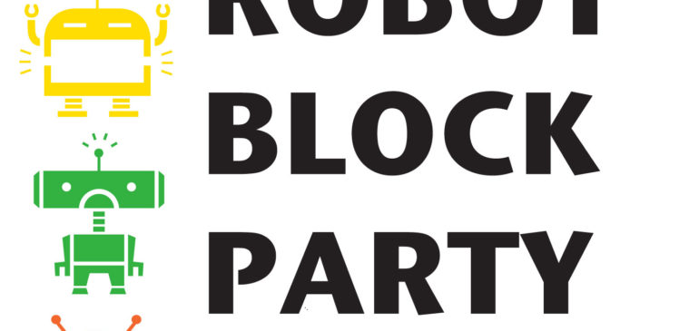 It's time for a Robot Block Party!