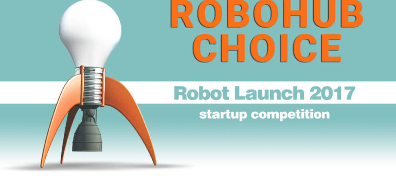 Three very different startups vie for Robohub Choice